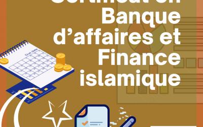 Certificat en Banque d'Affaires et Finance Islamique