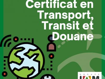 Certificat en Transport, Transit et Douane