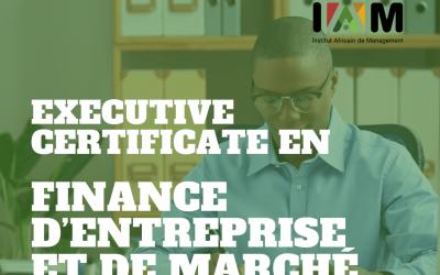 EXECUTIVE CERTIFICATE EN FINANCE D'ENTREPRISE ET DE MARCHÉ